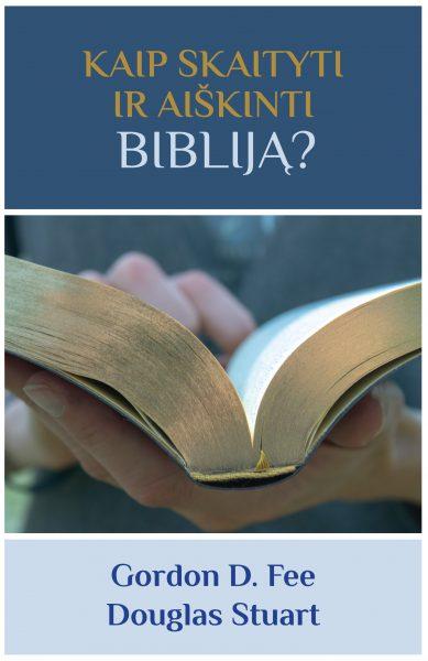 Kaip skaityti ir aiškinti Bibliją?