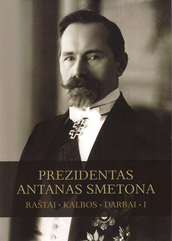 Prezidentas Antanas Smetona. Raštai, kalbos, darbai.