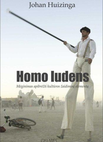 Homo ludens: mėginimas apibrėžti kultūros žaidiminį elementą. Johan Huizinga