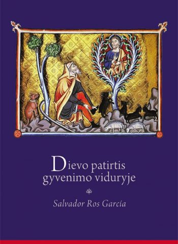 Salvador Ros García. Dievo patirtis gyvenimo viduryje