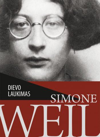 Simone Weil. Dievo laukimas