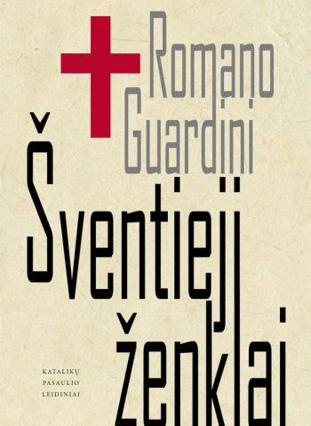 Romano Guardini. Šventieji ženklai