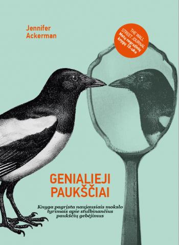 Genialieji paukščiai. Jennifer Ackerman