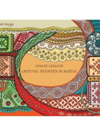 Lietuvių šventės ir raštai: lavinanti knyga