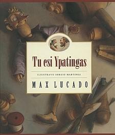 Max Lucado. Tu esi Ypatingas