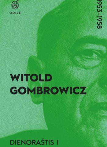 Dienoraštis, I (1953-1958). Witold Gombrowicz