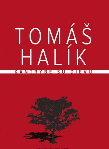 Tomáš Halík. Kantrybė su Dievu