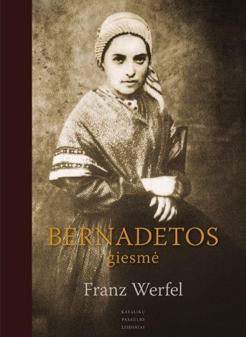 Franz Werfel, Bernadetos giesmė