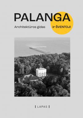 Palanga. Architektūros gidas